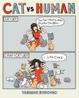 Cat Versus Human (Cat vs Human #1) Cover Image