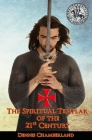 The Spiritual Templar of the 21st Century Cover Image