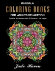 mandala coloring books for adults relaxation: Relieving stress with art is a recognised form of art therapy now. You may find stress relief by paintin Cover Image