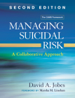 Managing Suicidal Risk, Second Edition: A Collaborative Approach Cover Image