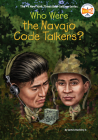 Who Were the Navajo Code Talkers? (Who Was?) Cover Image