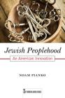 Jewish Peoplehood: An American Innovation (Key Words in Jewish Studies #6) Cover Image