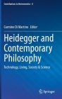 Heidegger and Contemporary Philosophy: Technology, Living, Society & Science (Contributions to Hermeneutics #8) Cover Image