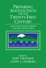 Preparing Adolescents for the Twenty-First Century: Challenges Facing Europe and the United States Cover Image