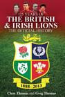125 Years of the British & Irish Lions: The Official History Cover Image