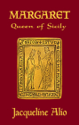 Margaret, Queen of Sicily Cover Image