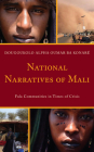 National Narratives of Mali: Fula Communities in Times of Crisis Cover Image