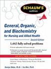 Schaum's Outline of General, Organic, and Biochemistry for Nursing and Allied Health (Schaum's Outlines) Cover Image