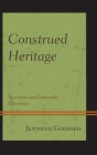 Construed Heritage: Narratives and Collectable Experiences Cover Image
