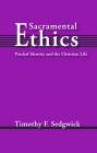 Sacramental Ethics Cover Image