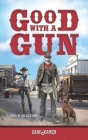 Good with a Gun Cover Image
