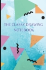 The classy drawing notebook Cover Image