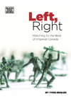 Left, Right: Marching to the Beat of Imperial Canada Cover Image