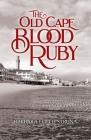 The Old Cape Blood Ruby Cover Image