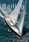 Sailing Yachts: The Masters of Elegance and Style Cover Image