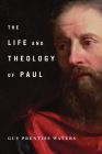 The Life and Theology of Paul Cover Image