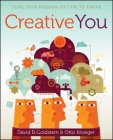 Creative You: Using Your Personality Type to Thrive Cover Image