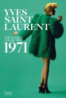 Yves Saint Laurent: The Scandal Collection, 1971 Cover Image