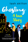 Ghosting: A Witty, Heartfelt, & Modern Love Story Cover Image