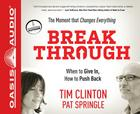 Break Through: When to Give In, How to Push Back Cover Image