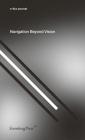Navigation Beyond Vision (Sternberg Press / e-flux journal) Cover Image