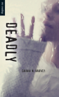 Deadly (Orca Soundings) Cover Image
