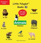 Animals/Animaux: French Vocabulary Picture Book (with Audio by a Native Speaker!) Cover Image