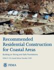 Recommended Residential Construction for Coastal Areas - Building on Strong and Safe Foundations (FEMA P-550, Second Edition) Cover Image