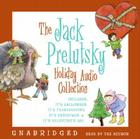 The Jack Prelutsky Holiday CD Audio Collection: The Jack Prelutsky Holiday CD Audio Collection Cover Image