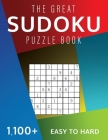 The Great Sudoku Puzzle Book: 1,100+ Easy to Hard Puzzles Challenge and Fun for your Brain! Cover Image