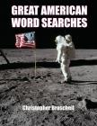 Large Print Word Searches: Great American Edition, Volume 1 Cover Image