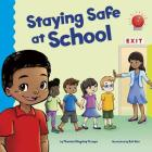 Staying Safe at School (School Rules) Cover Image