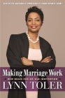 Making Marriage Work: New Rules for an Old Institution Cover Image