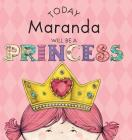Today Maranda Will Be a Princess Cover Image