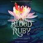 One Blood Ruby Lib/E (Seven Black Diamonds #2) Cover Image