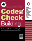 Code Check Building: An Illustrated Guide to the Building Codes Cover Image