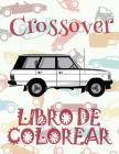 Crossover Libro de Colorear: ✌ Crossover Girls Coloring Book Coloring Books for Seniors ✎ (Coloring Book for Adults) The Adult Coloring Cover Image