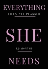 Everything She Needs Lifestyle Planner Cover Image