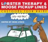 Lobster Therapy & Moose Pick-Up Lines Cover Image