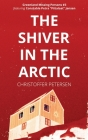 The Shiver in the Arctic: A Constable Petra Jensen Novella Cover Image