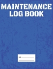 Equipment Log Book For Signing Off Detailed Maintenance Inspections and Repairs: Space for Equipment Name, Brand, Serial, Notes, Dates, Times, etc. Le Cover Image