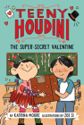 Teeny Houdini #2: The Super-Secret Valentine Cover Image