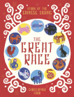 The Great Race: The Story of the Chinese Zodiac Cover Image