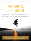 Winning with ADHD: A Playbook for Teens and Young Adults with Attention Deficit/Hyperactivity Disorder (Instant Help Solutions) Cover Image
