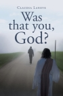 Was that you, God? Cover Image