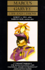 Marcus Garvey Life and Lessons: A Centennial Companion to the Marcus Garvey and Universal Negro Improvement Association Papers Cover Image