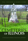Cemeteries of Illinois: A Field Guide to Markers, Monuments, and Motifs Cover Image