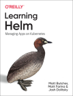 Learning Helm: Managing Apps on Kubernetes Cover Image