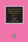 Orange County, North Carolina Deed Books 13, 1808-1811. (Volume #9) Cover Image