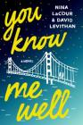 You Know Me Well Cover Image